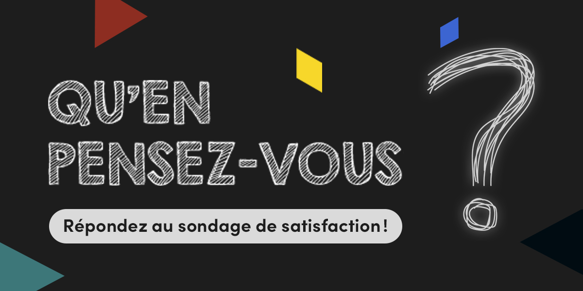 Sondage de satisfaction.